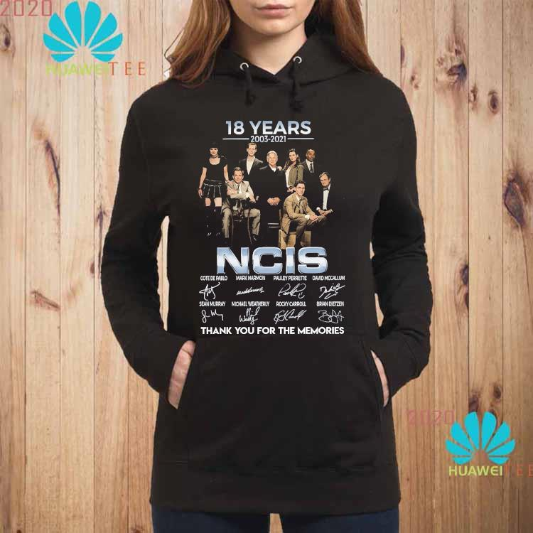 18 Years 2003 2021 NCIS Thank You For The Memories Signatures Shirt hoodie