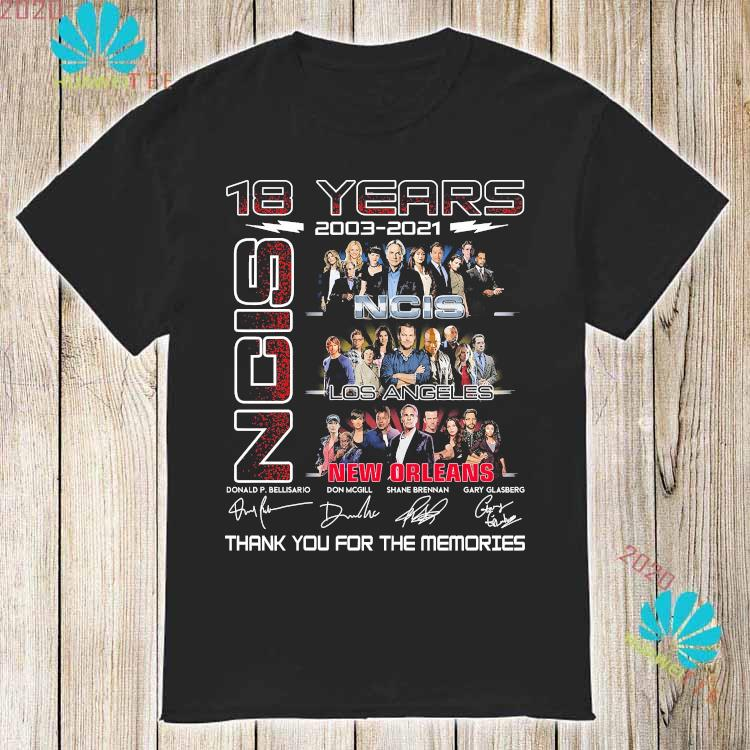 18 Years 2003 2021 NCIS New Orleans Thank You For The Memories Shirt