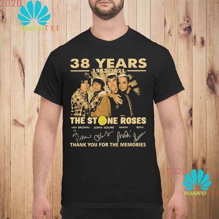 38 Years 1983 2021 The Stone Roses Thank You For The Memories Signatures Shirt unisex