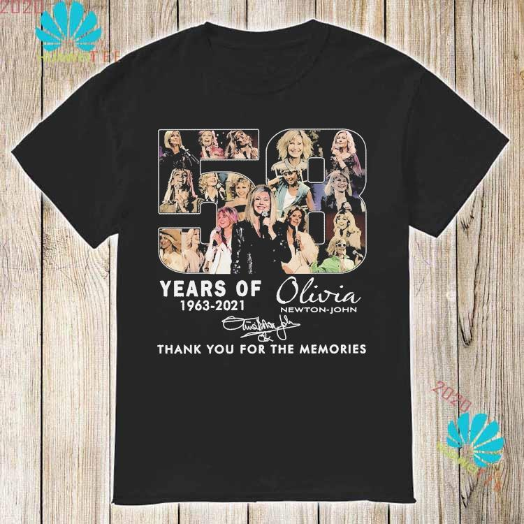 58 Years Of 1963 2021 Olivia Newton John Thank You For The Memories Signature Shirt