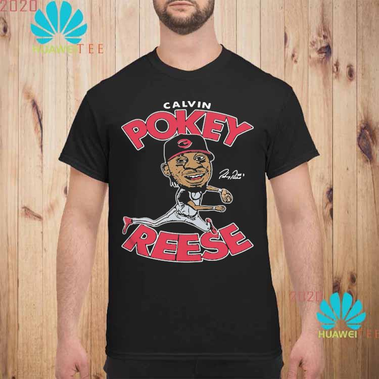 Calvin Pokey Reese Played Second Base For The Reds From Shirt unisex
