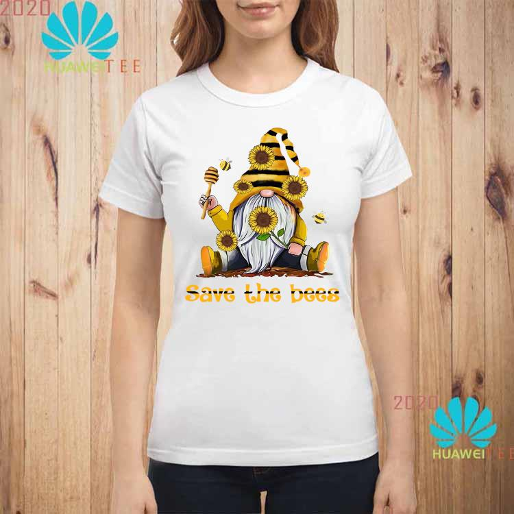Gnome Sunflowers Bee Save The Bees Shirt ladies-shirt