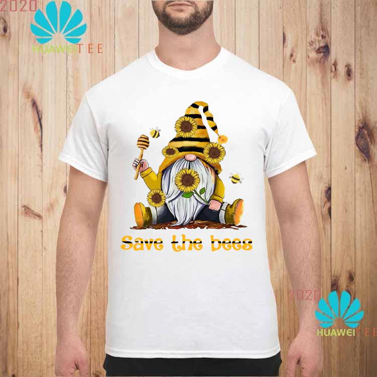 Gnome Sunflowers Bee Save The Bees Shirt unisex