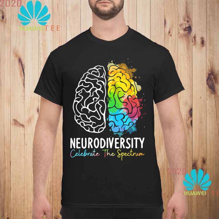 Neurodiversity Celebrate The Spectrum Shirt unisex