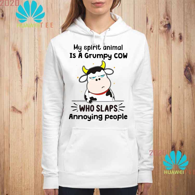 Official My Spirit Animal Is A Grumpy Cow Who Slaps Annoying People Shirt hoodie