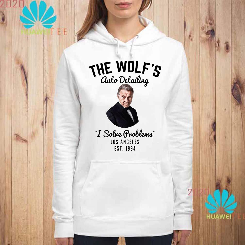 Official The Wolf's Auto Detailing I Solve Problems Los Angeles Est 1994 Shirt hoodie
