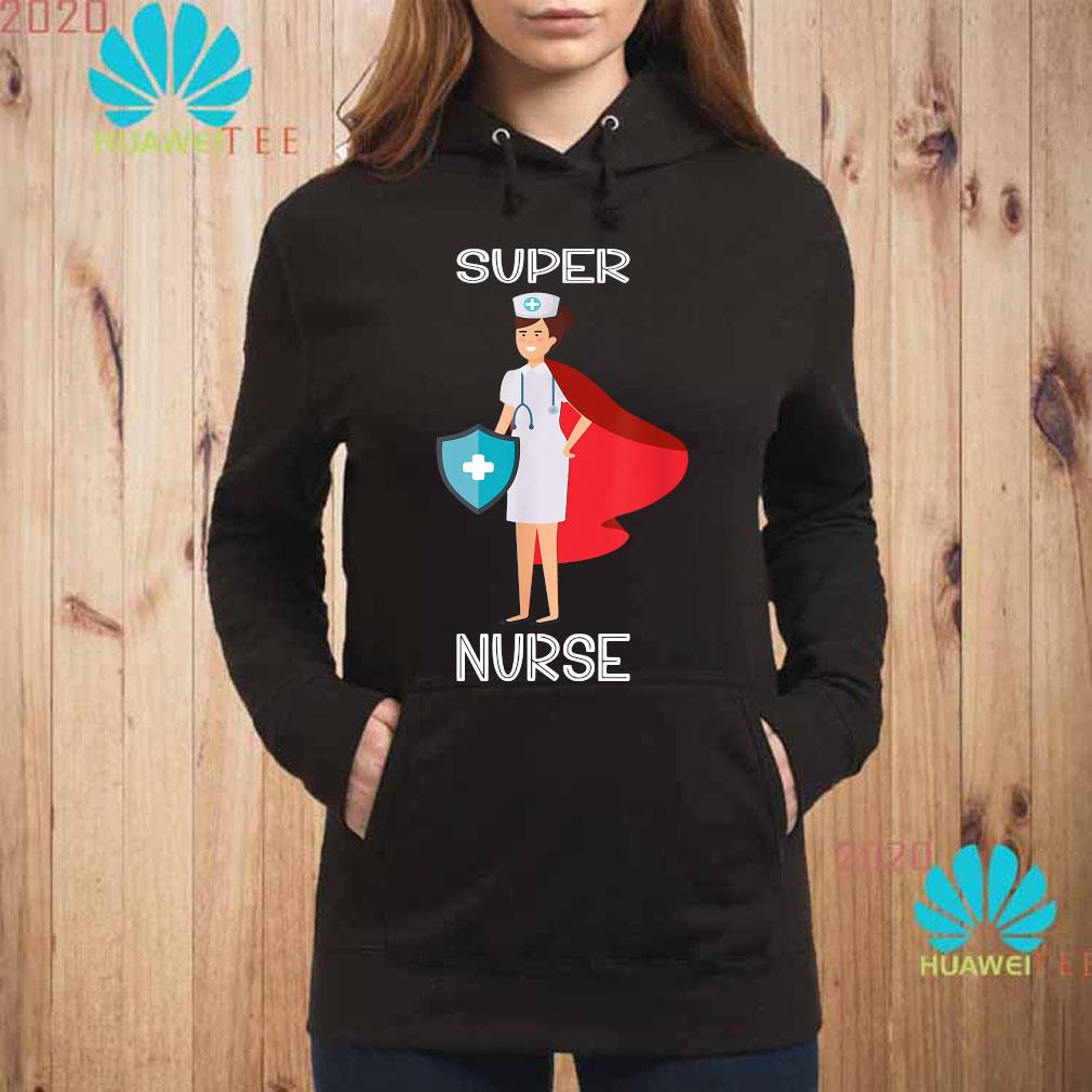 Women's Super Nurse Shirt hoodie