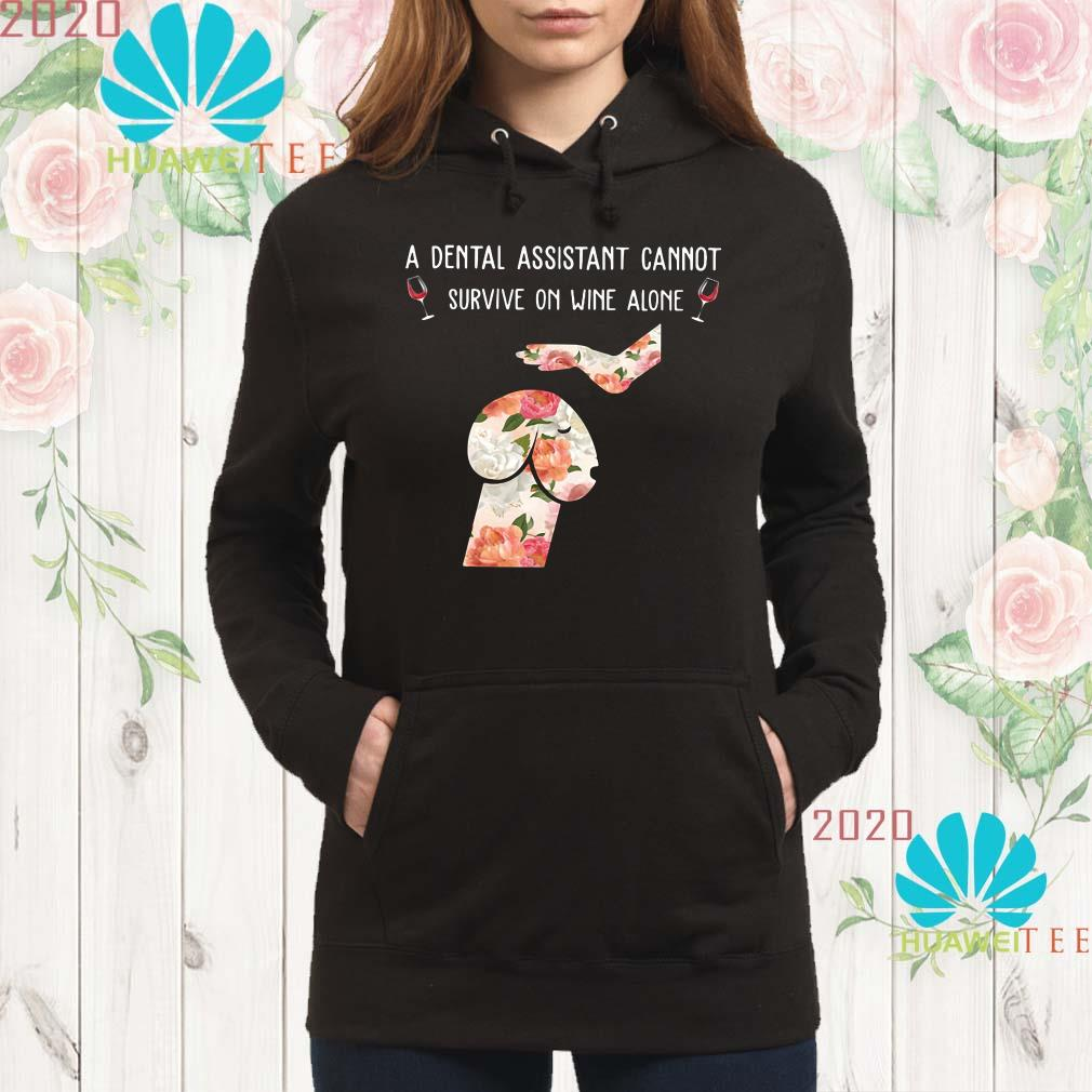 Dickhead dog A dental assistant cannot survive on wine alone Hoodie