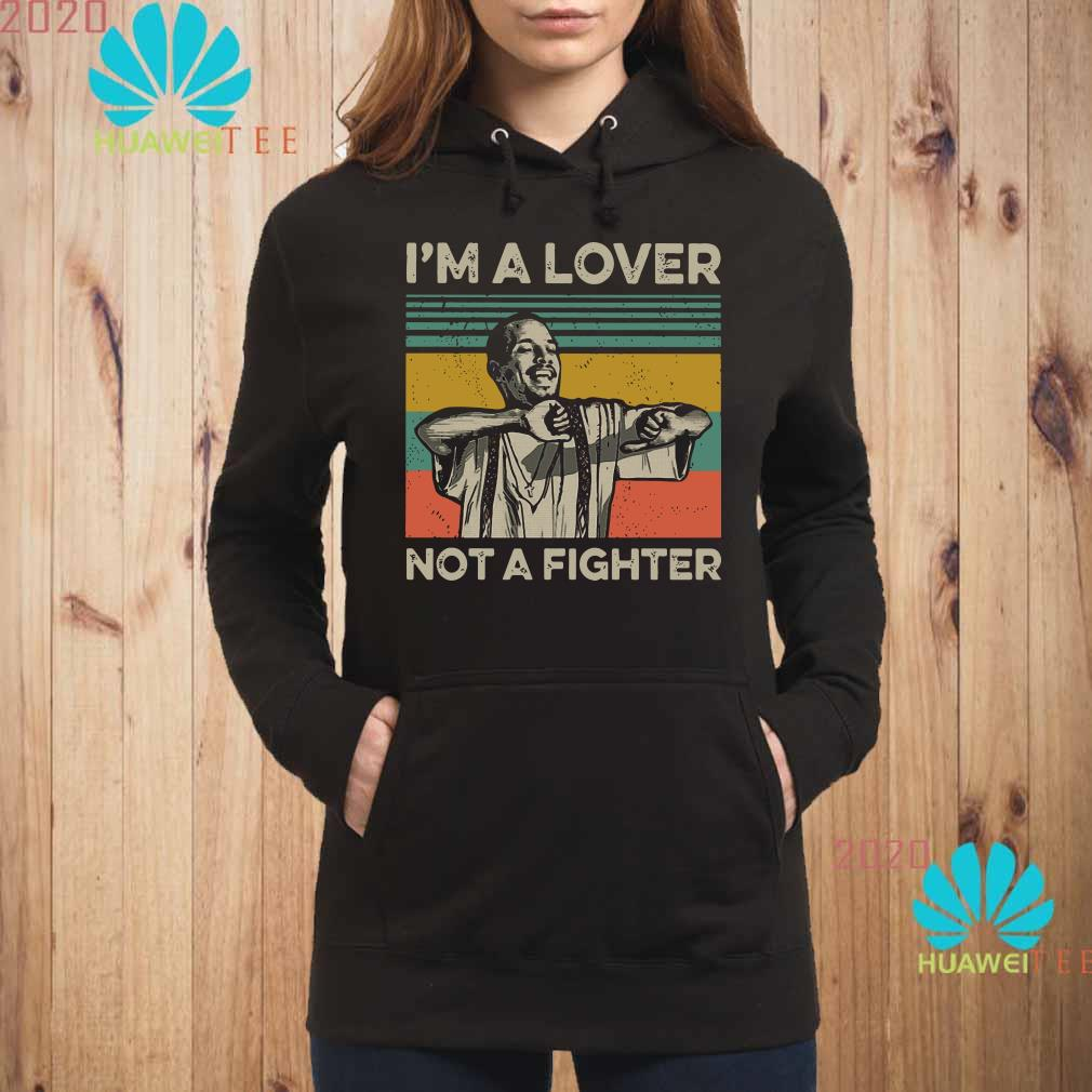 Blood in Blood Out Cruzito I'm a lover not a fighter vintage Hoodie