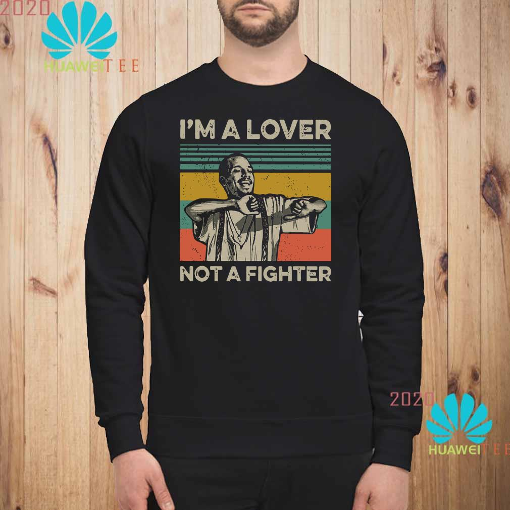 Blood in Blood Out Cruzito I'm a lover not a fighter vintage Sweatshirt