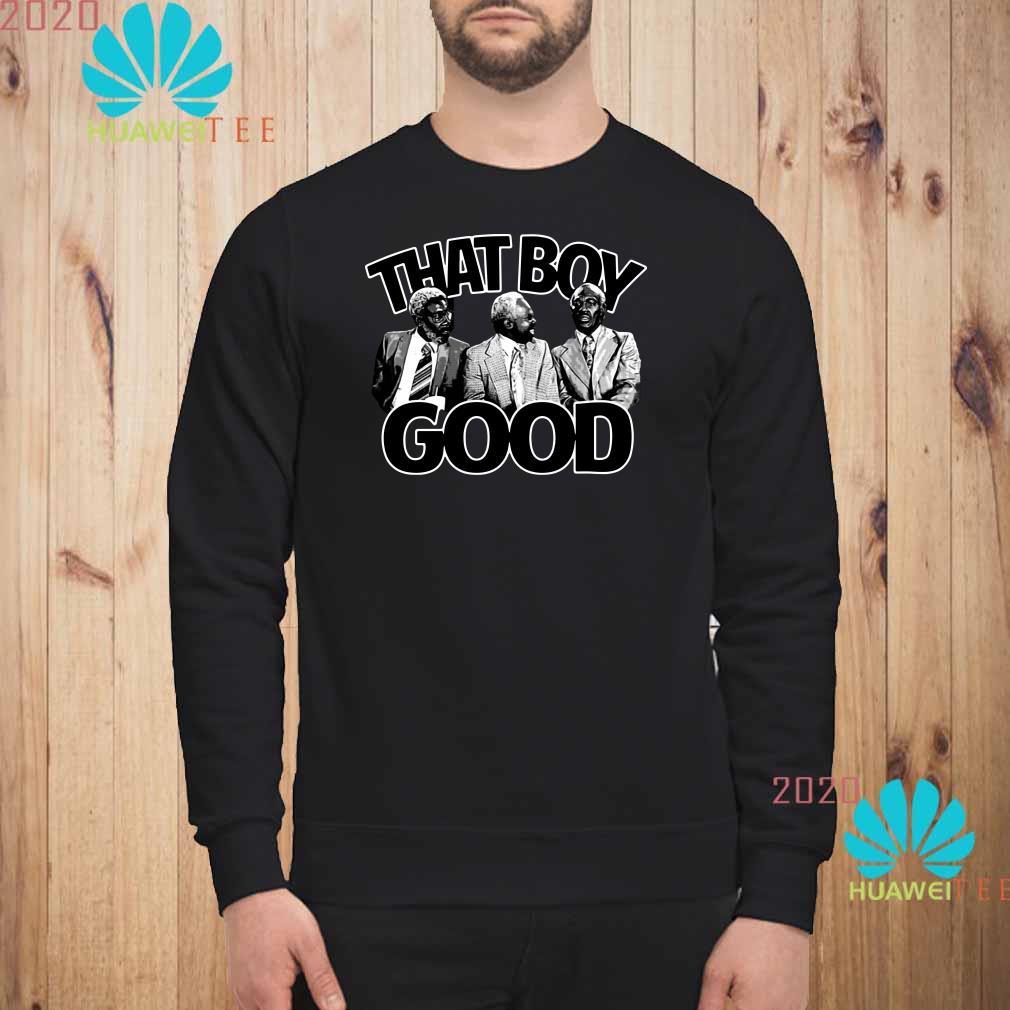 That Boy Good Sweatshirt