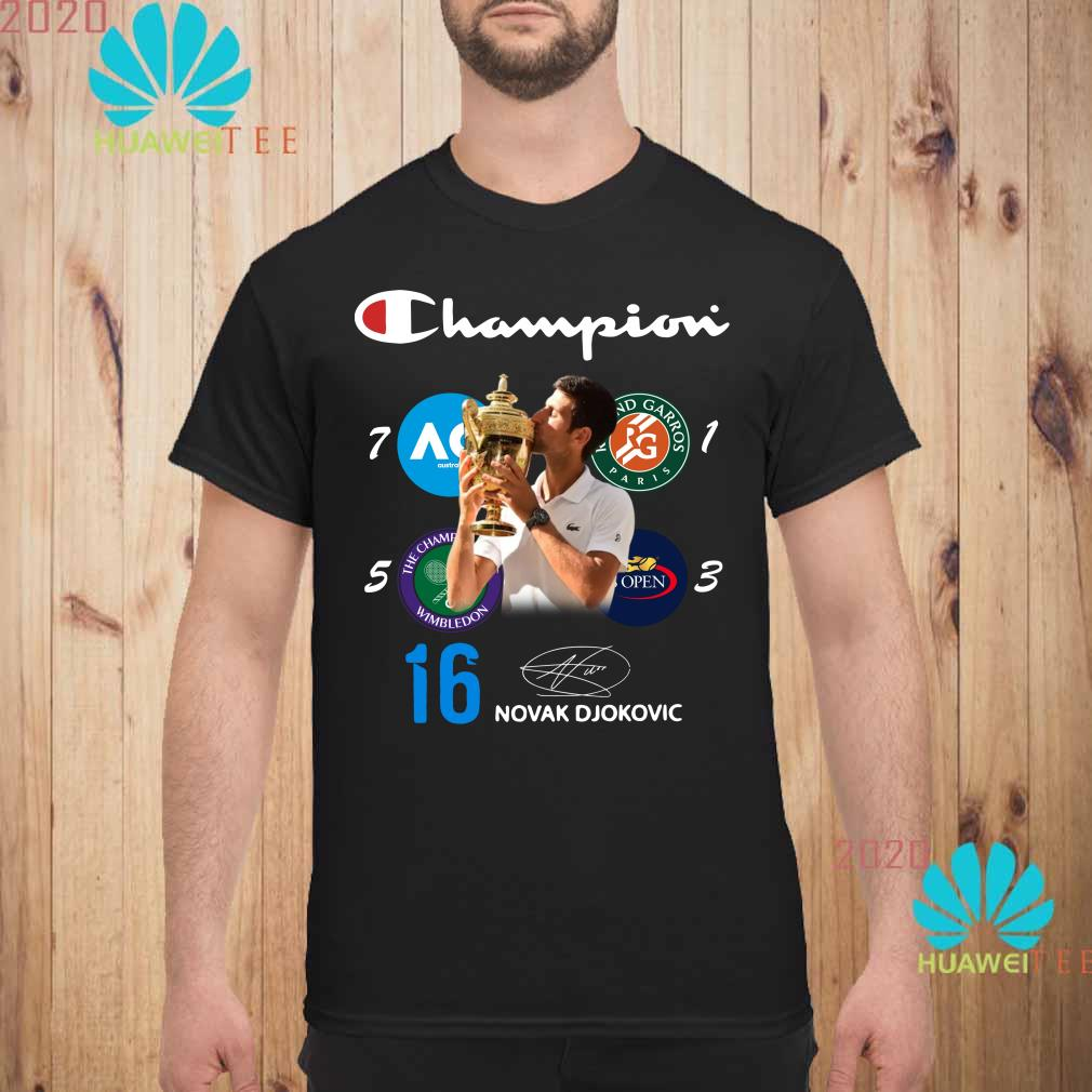 Champion Novak Djokovic Signature Shirt Sweater Hoodie And Ladies Shirt