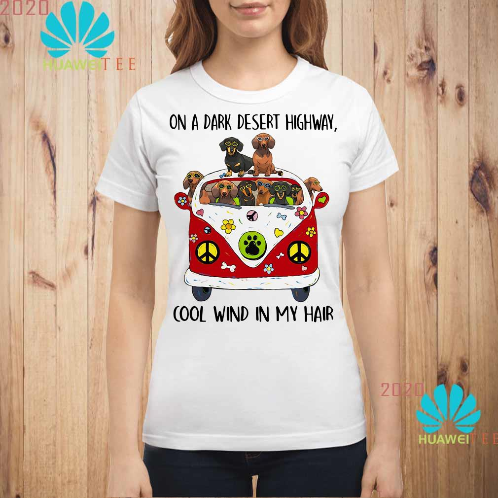 Dachshund hippie van on a dark desert highway cool wind in my Ladies shirt