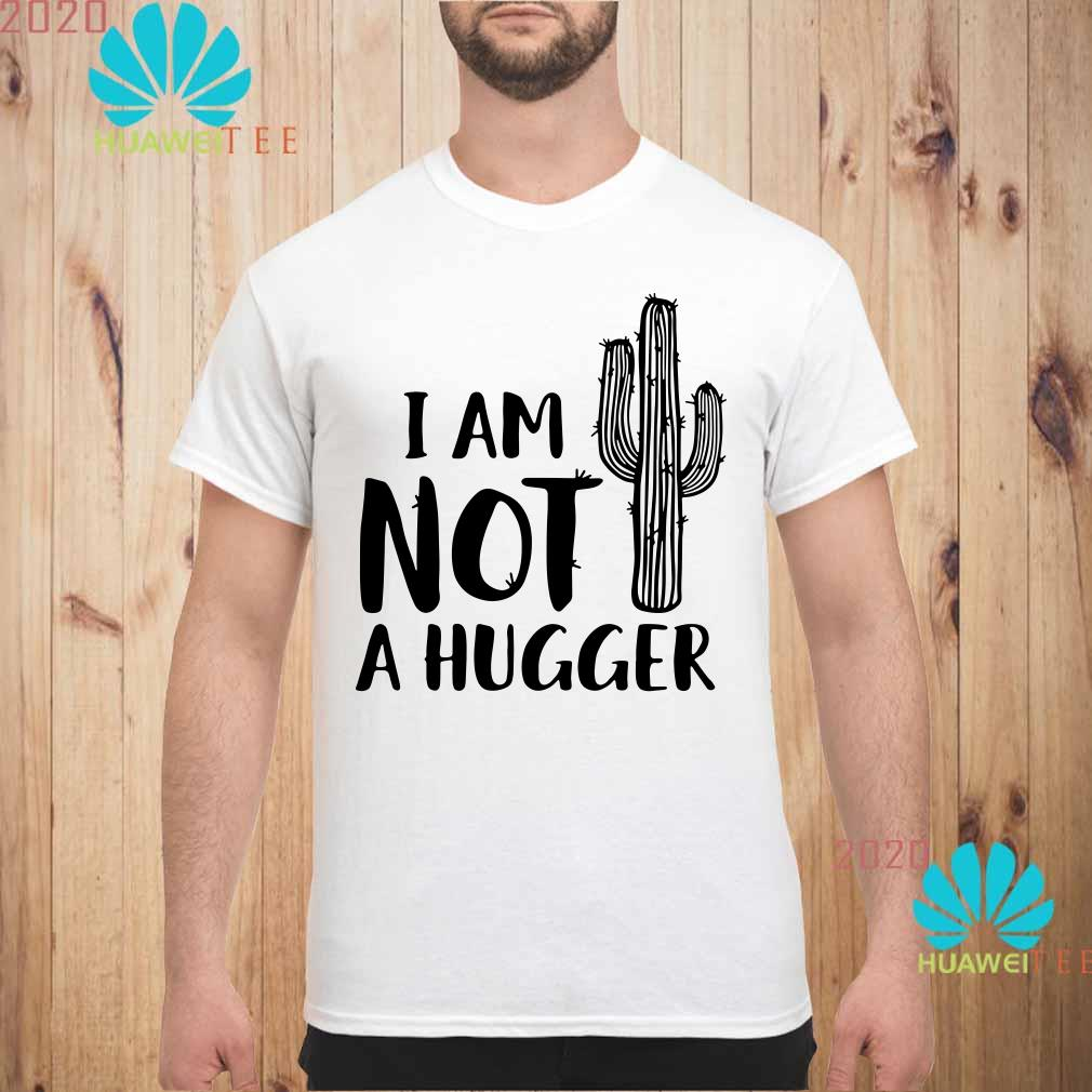 I am not a hugger cactus Men shirt
