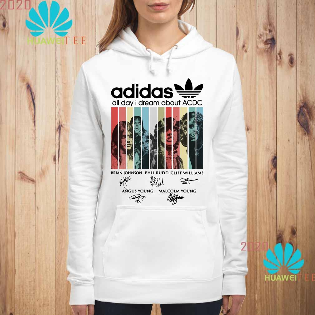 Adidas all day I dream about ACDC signatures Hoodie