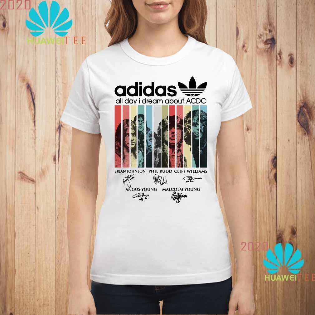 Adidas all day I dream about ACDC signatures Ladies shirt