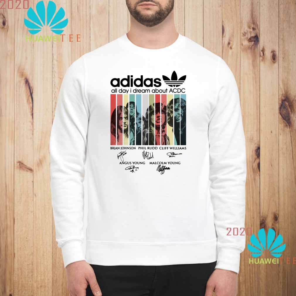 Adidas all day I dream about ACDC signatures Sweatshirt