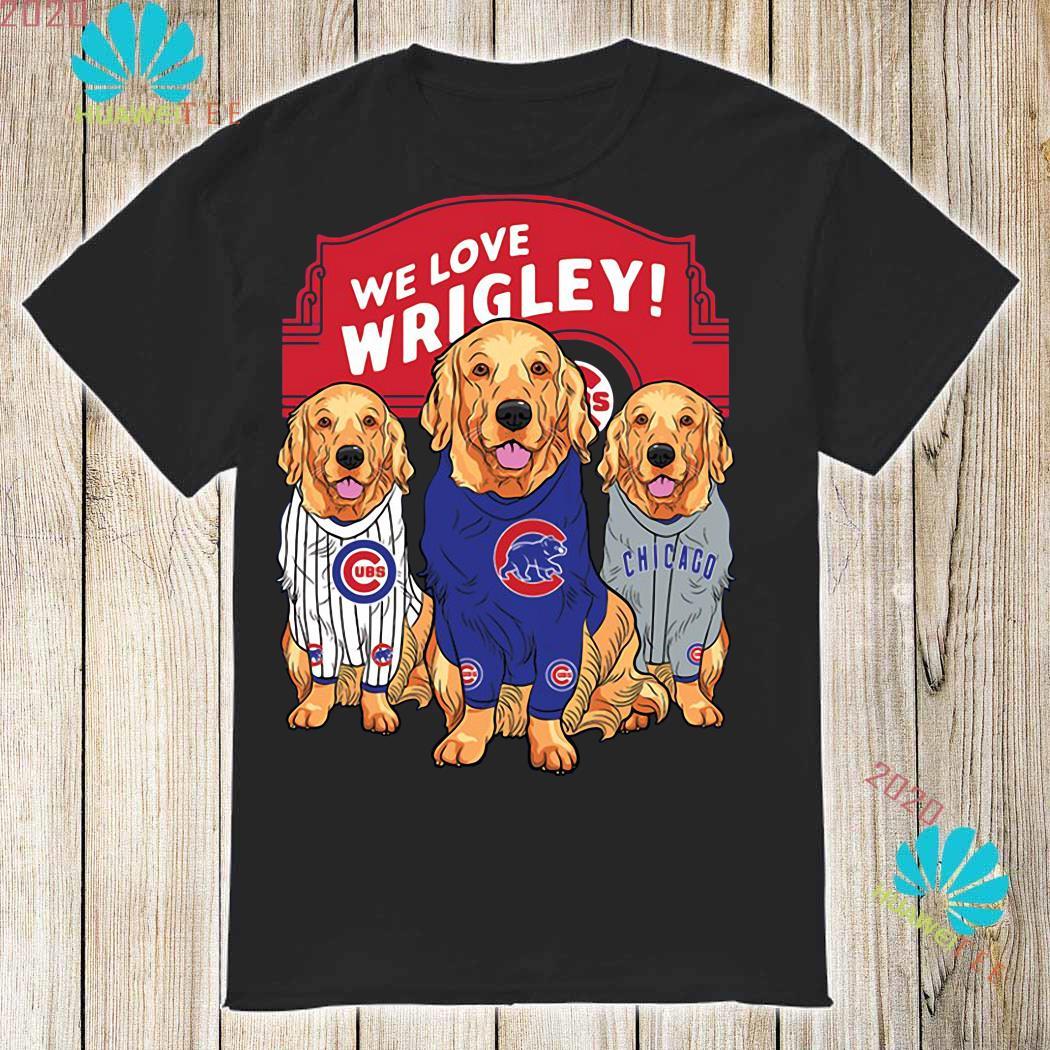 pretty nice 3d386 2f453 Chicago Cubs Golden retriever we love wrigley shirt