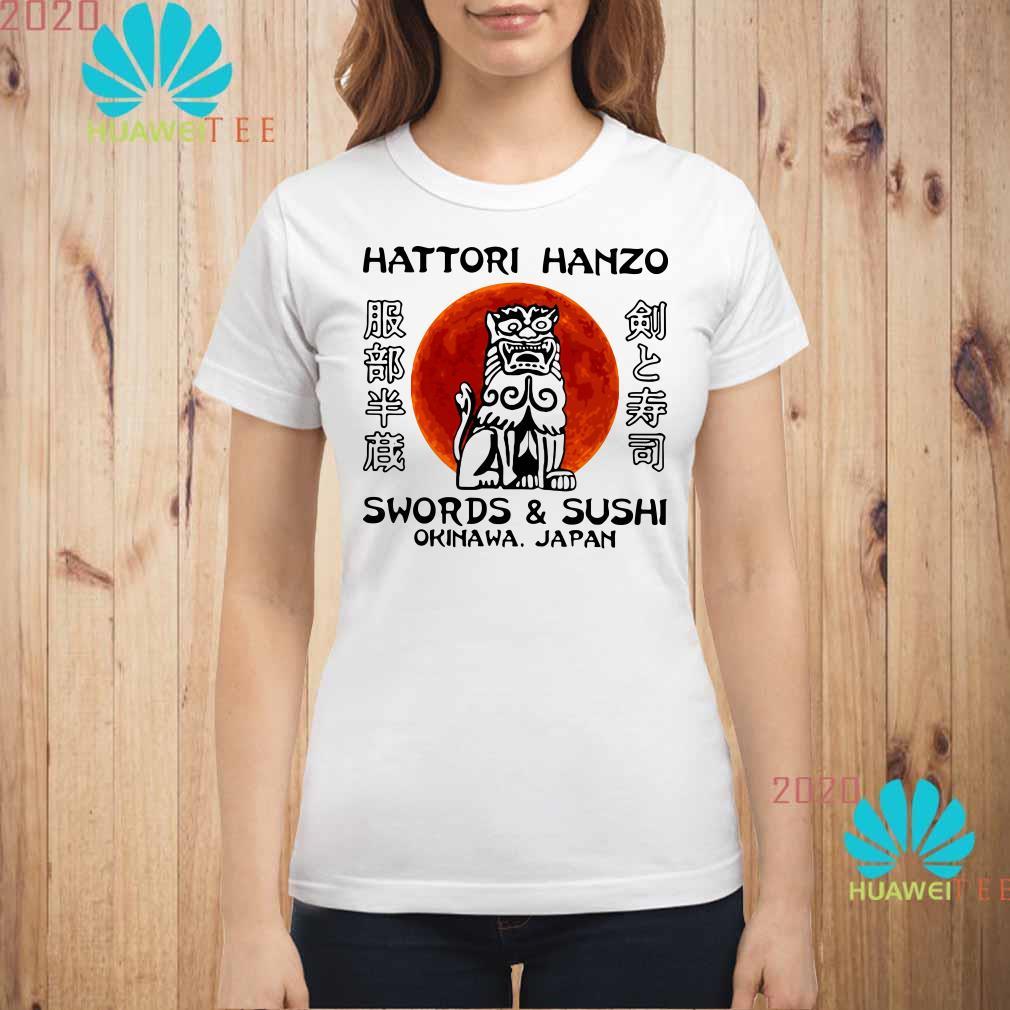 Hattori Hanzo Swords'Sushi Okinawa Japan Ladies shirt