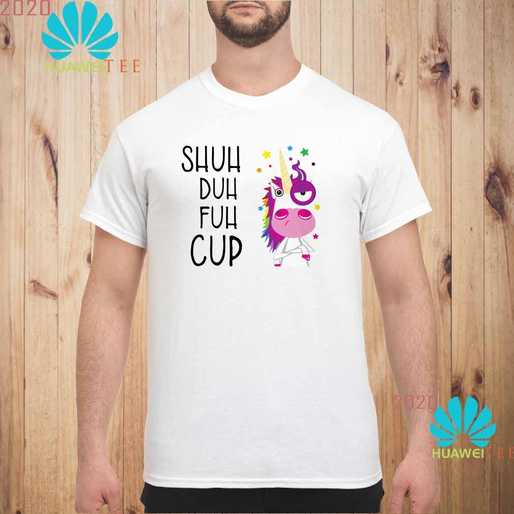 Unicorn shuh duh fuh cup Men shirt