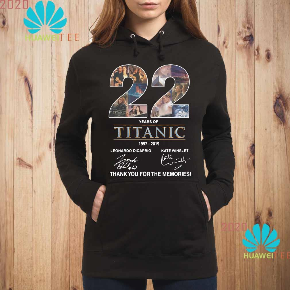 22 Years of Titanic 1997-2019 thank you for the memories Hoodie