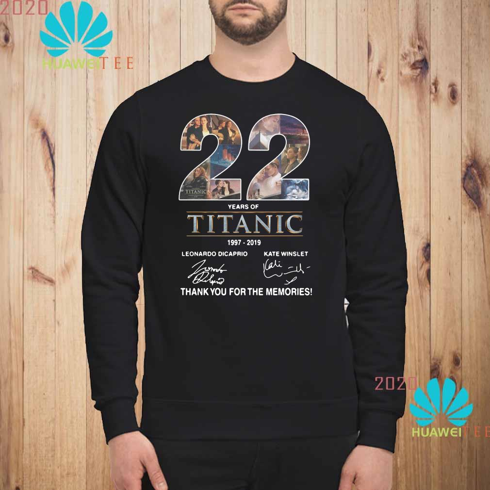 22 Years of Titanic 1997-2019 thank you for the memories Sweatshirt