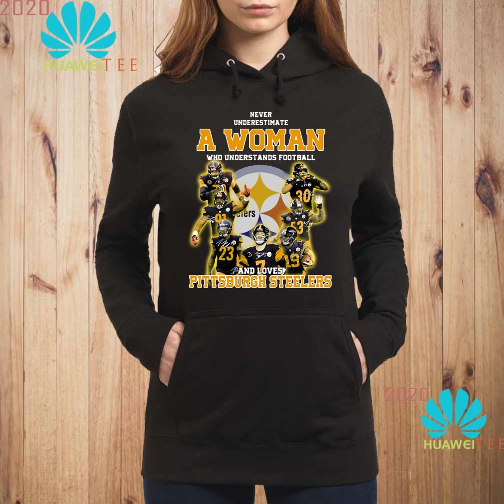 official photos 999e6 8c5c7 Never underestimate a woman who understands football and loves Pittsburgh  Steelers shirt