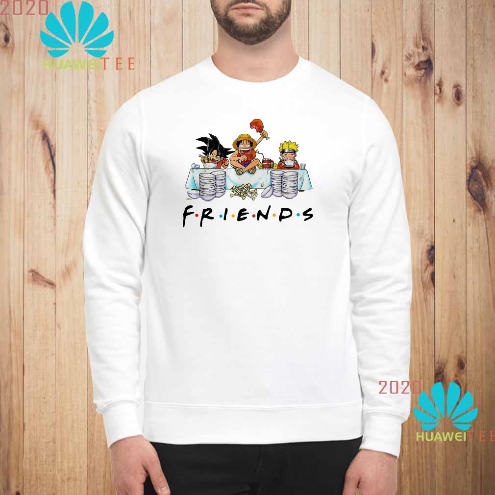 Son Goku Naruto and Luffy friends Sweatshirt