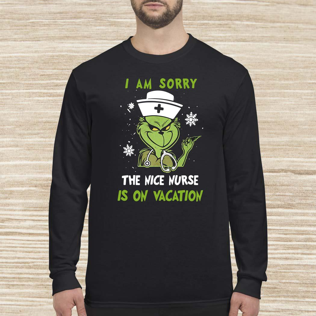 Grinch I Am Sorry The Nice Nurse Is On Vacation Long-sleeved