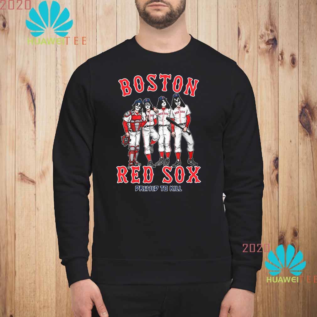 Kiss Boston Red Sox dressed to kill Sweatshirt