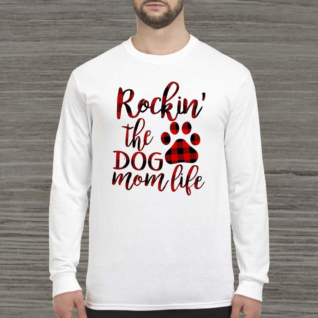 Plaid rockin' the dog mom life Long-sleeved