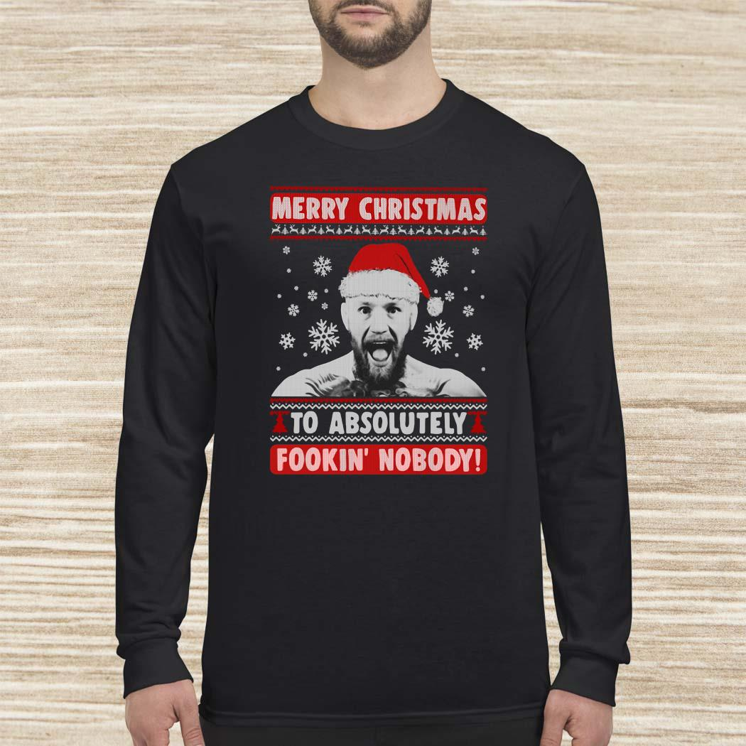 Conor Mcgregor Merry Christmas To Absolutely Fookin' Nobody Ugly Long-sleeved
