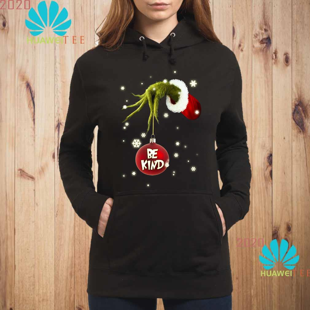Grinch Hand Holding Ornament Be Kind Christmas Hoodie