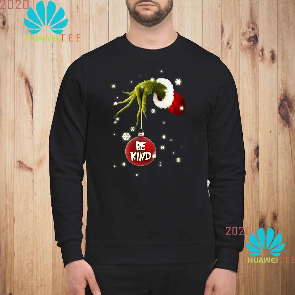 Grinch Hand Holding Ornament Be Kind Christmas Sweatshirt