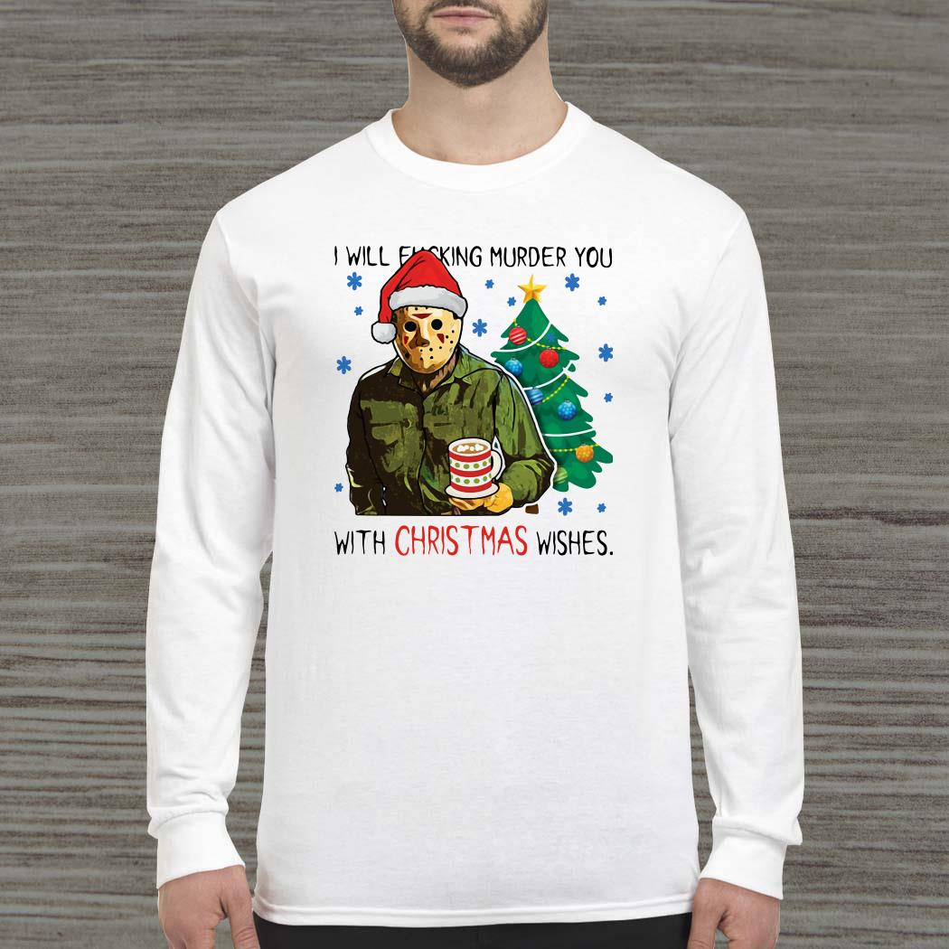 Jason Voorhees I Will Fucking Murder You With Christmas Wishes Long-sleeved