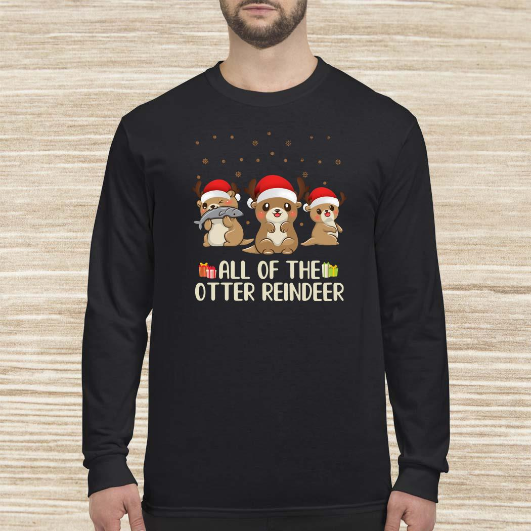 All Of The Otter Reindeer Christmas Long-sleeved