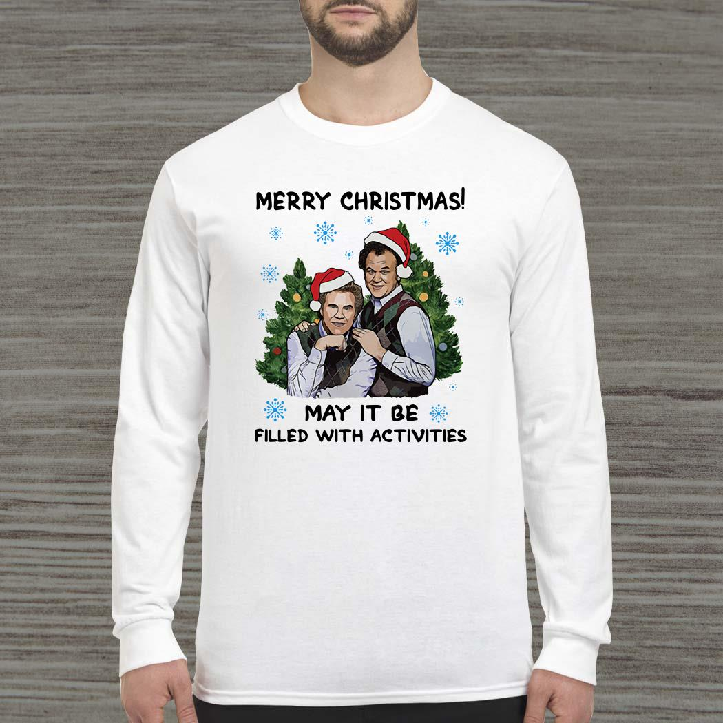 Step Brothers Merry Christmas May It Be Filled With Activities Long-sleeved