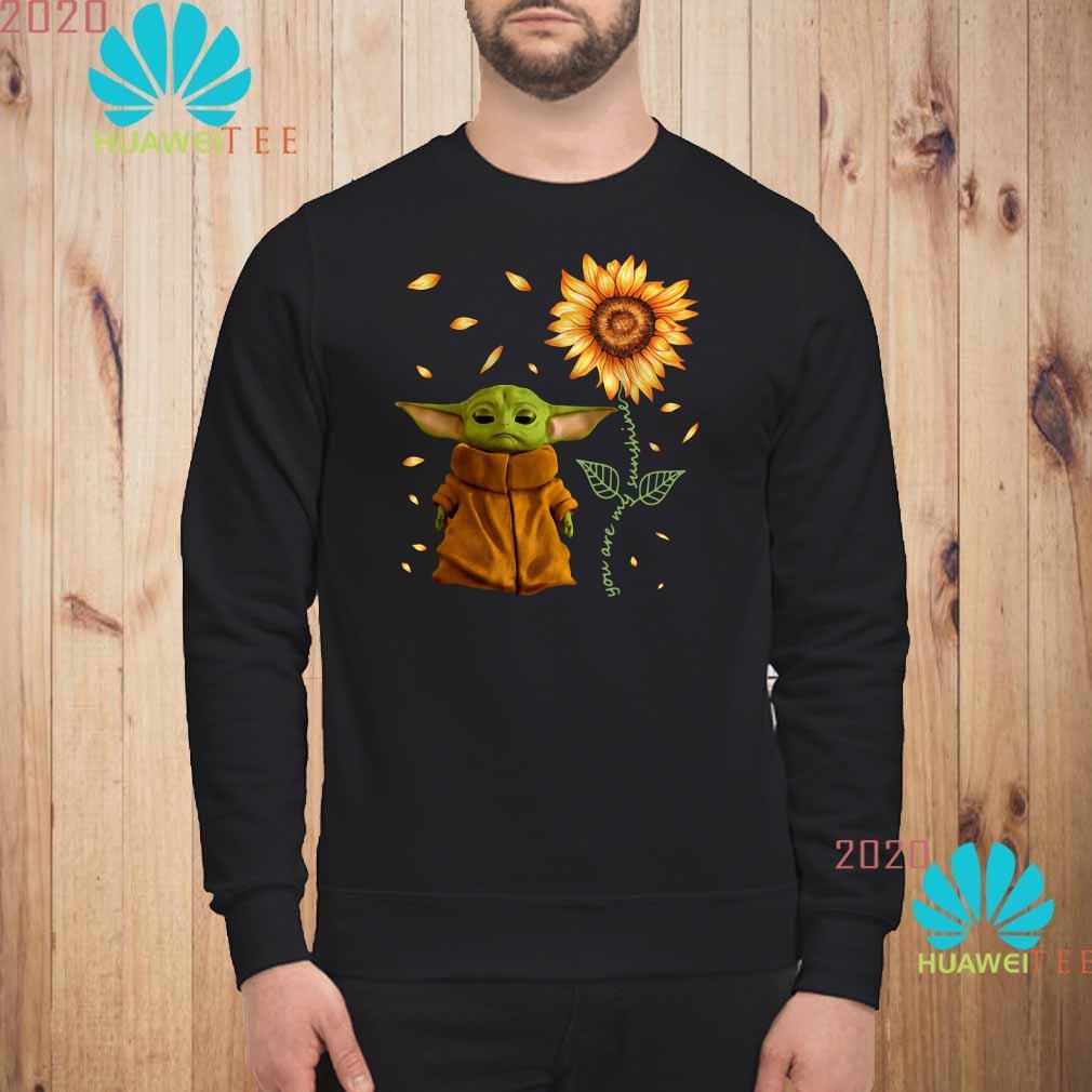 Baby Yoda You Are My Sunshine Sweatshirt