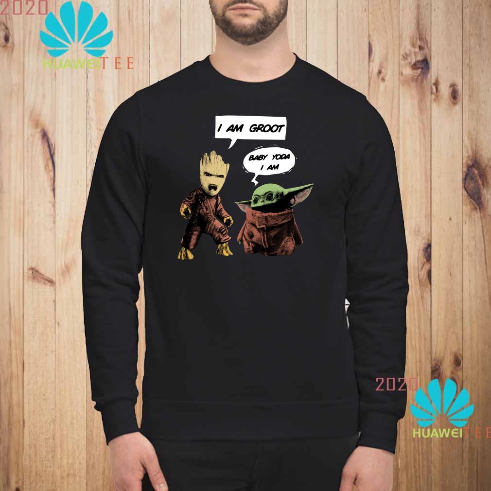 I Am Groot Baby Yoda I Am Shirt Sweater Hoodie And