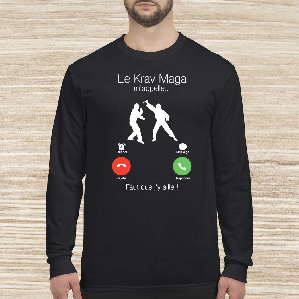 Le Krav Maga M'appelle Faut Que J'y Aille Long-sleeved