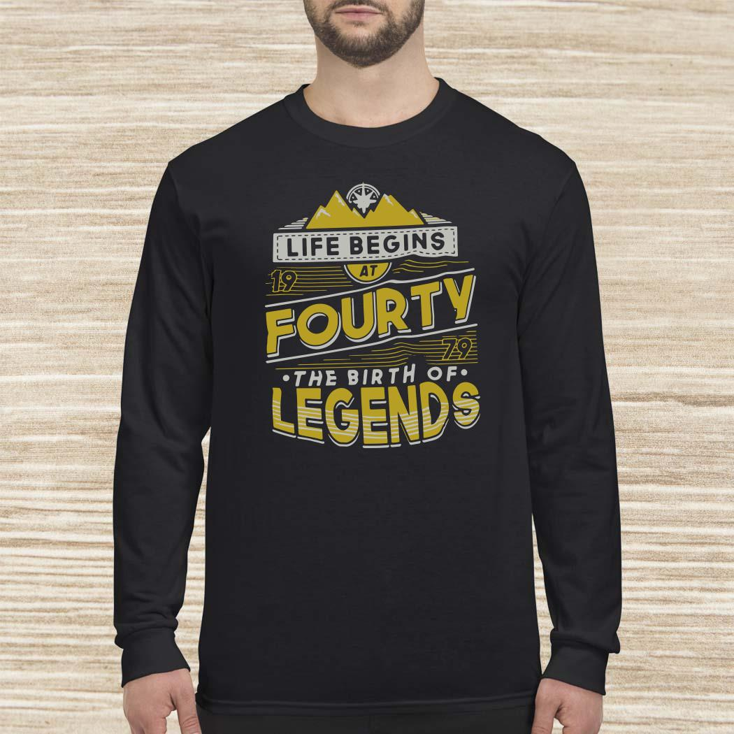 Life Begins At Forty 1979 The Birth Of Legends Long-sleeved