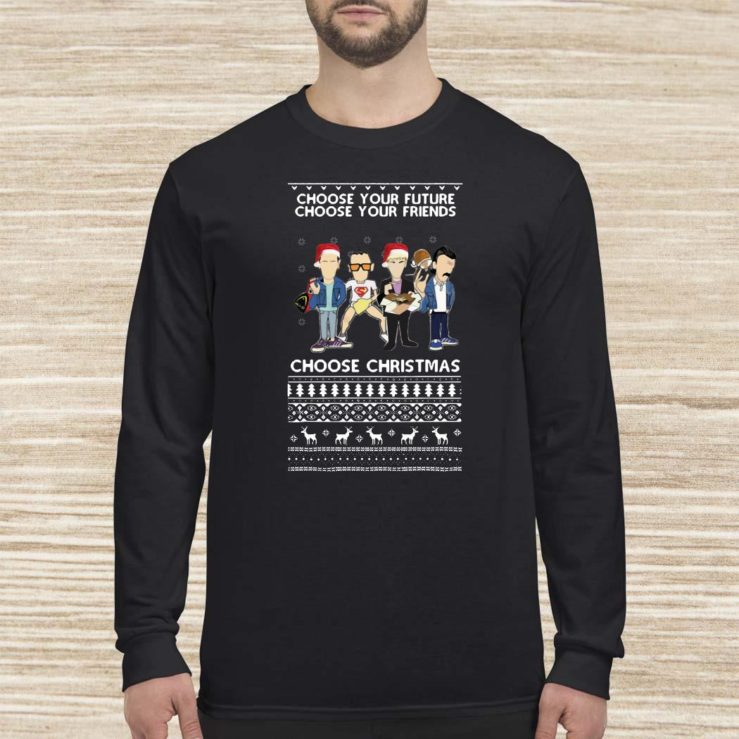 Trainspotting Choose Your Future Choose Your Friends Choose Christmas Ugly Long-sleeved