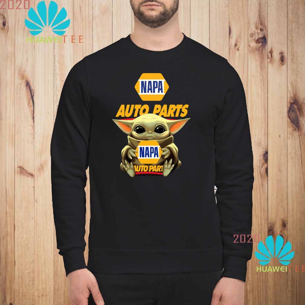 Baby Yoda Hug Napa Auto Parts Sweatshirt