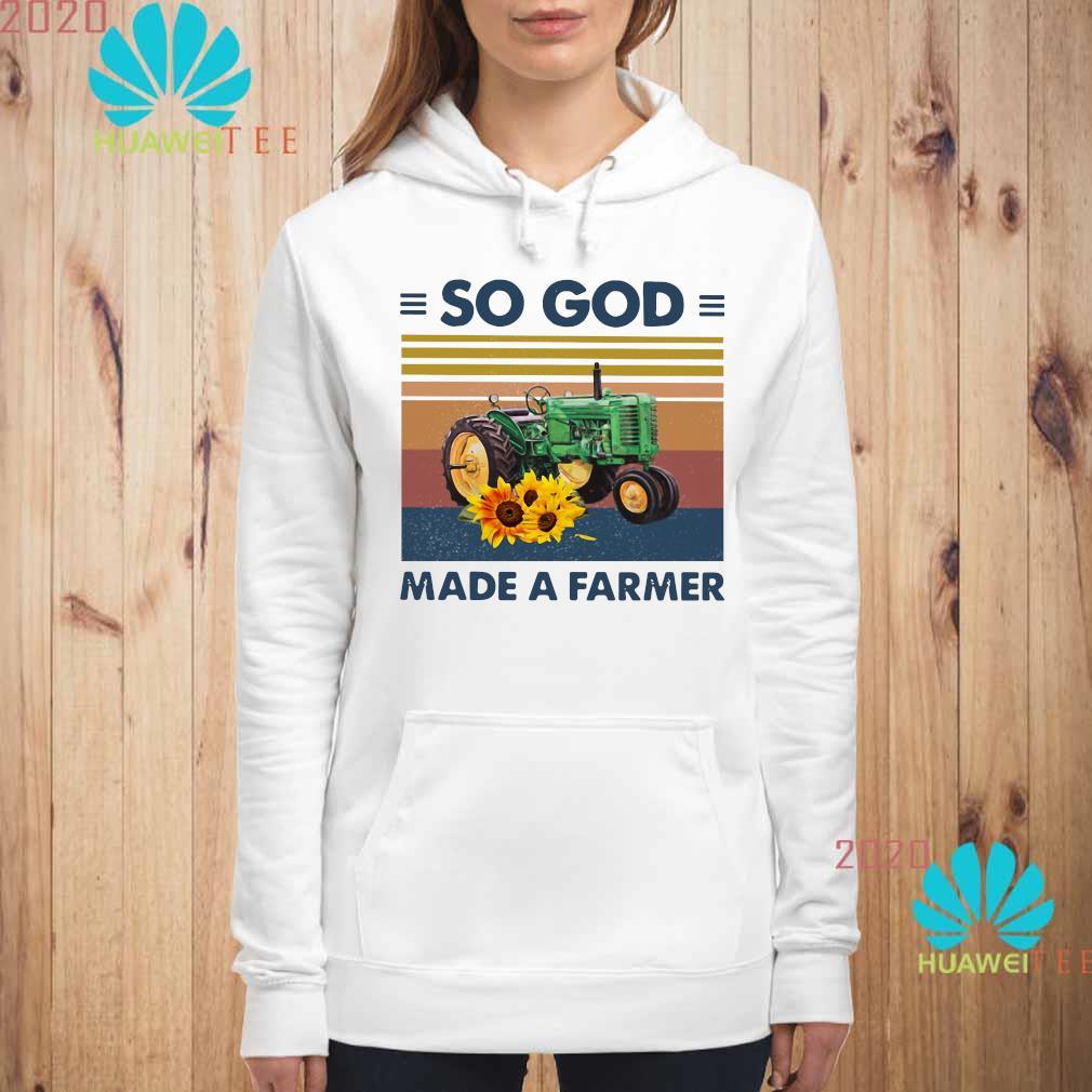 Tractor So God Made A Farmer Vintage Shirt hoodie