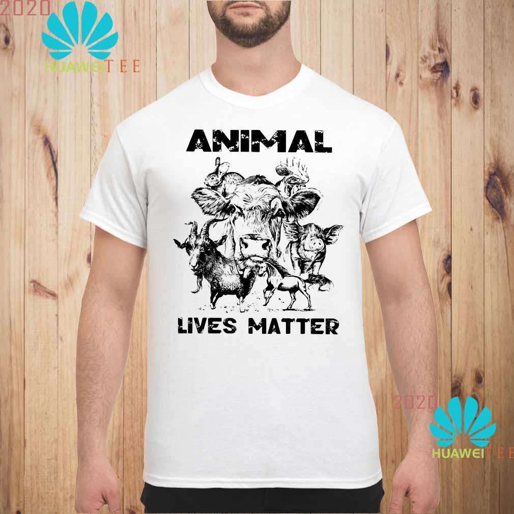 Animal Lives Matter Shirt unisex