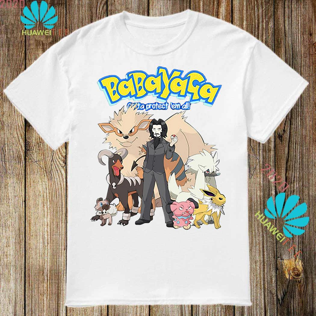 Baba Yaga Gotta Protect 'em All John Wick Pokemon Shirt