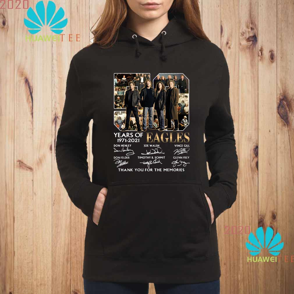Eagles 50 Years Of 1971 2021 Thank You For The Memories Signatures Shirt hoodie