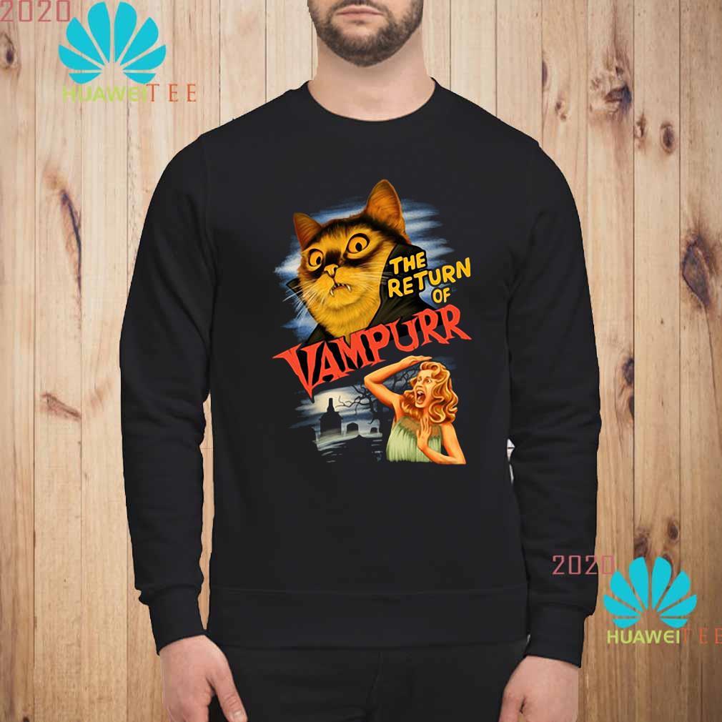 The Return Of Vampurr Cat Vampire Shirt sweatshirt