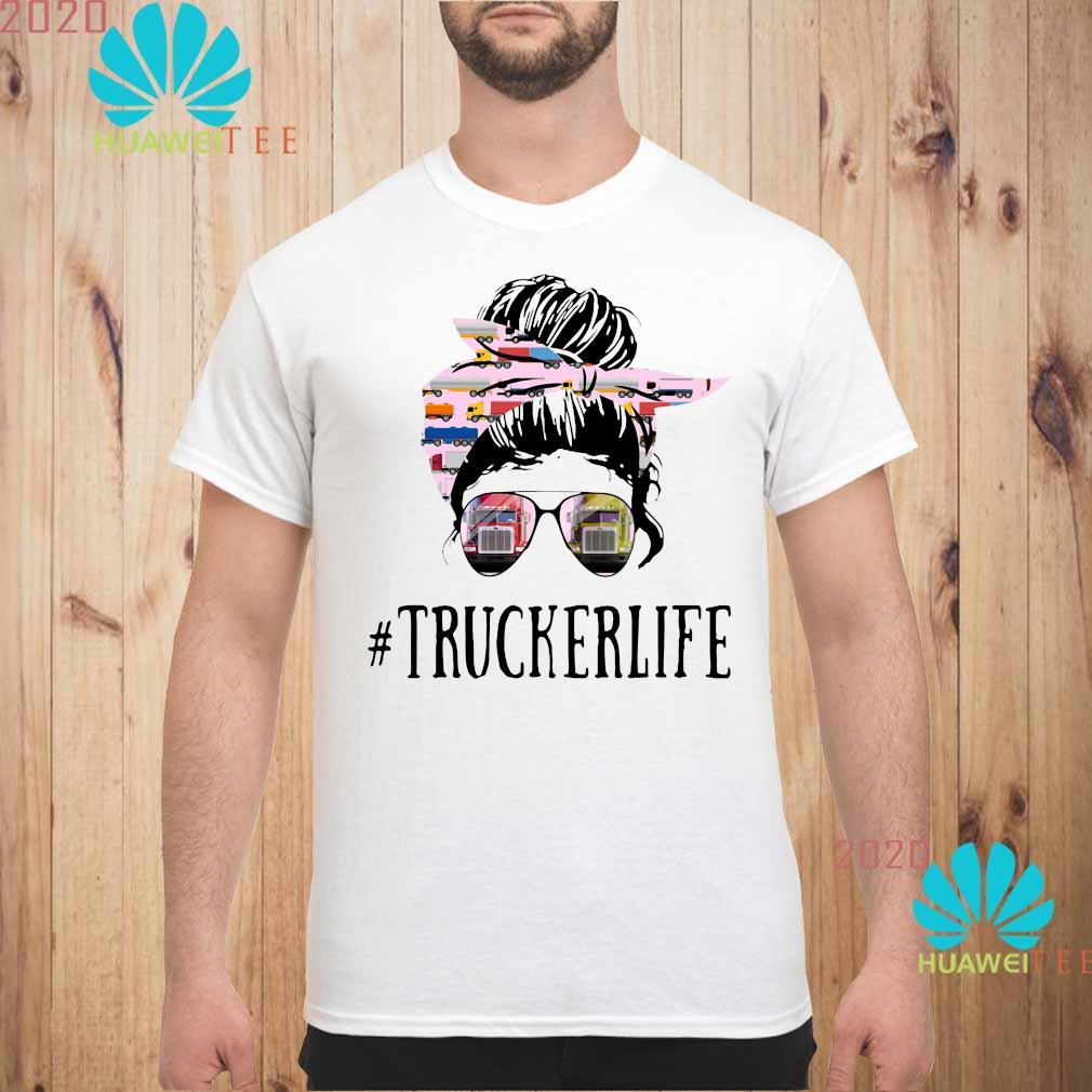 Women Truckerlife Shirt unisex