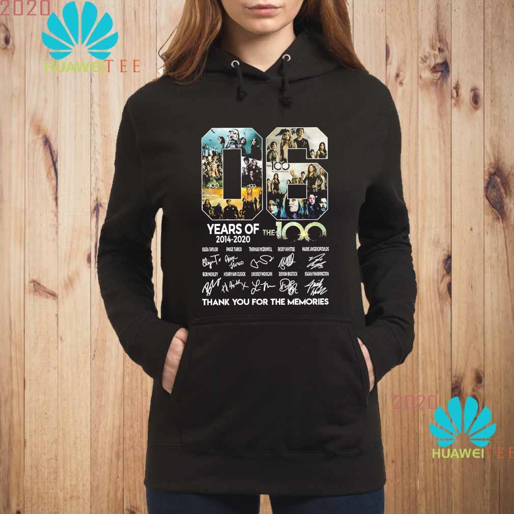 06 Years Of The 100 2014 2020 Thank You For The Memories Signatures Shirt hoodie